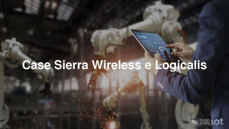Case Sierra Wireless e Logicalis