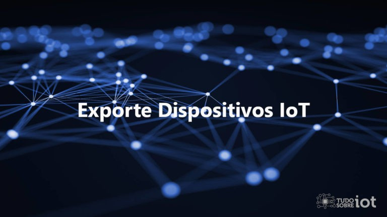 Exporte-Dispositivos-IoT